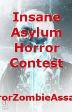 Insane Asylum Horror Contest