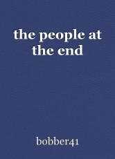 the people at the end