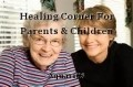 Healing Corner For Parents & Children