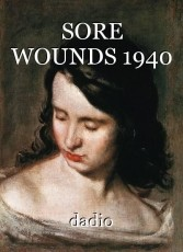 SORE WOUNDS 1940