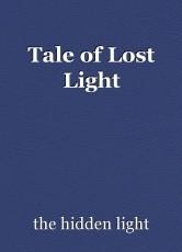 Tale of Lost Light