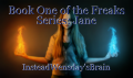 Book One of the Freaks Series: Jane