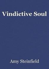Vindictive Soul