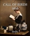 CALL OF BIRDS 1916