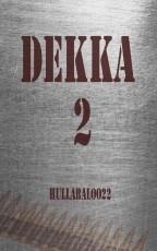 Dekka 2