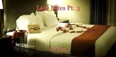 Late Nites Pt. 3