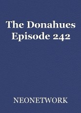 The Donahues Episode 242