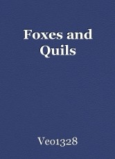 Foxes and Quils