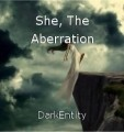 She, The Aberration