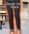 Death Isn't Black