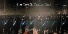 Star Trek X: Traitor Hunt