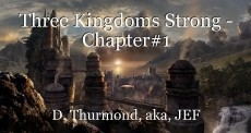 Three Kingdoms Strong - Chapter#1