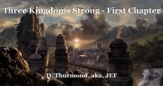 Three Kingdoms Strong - First Chapter