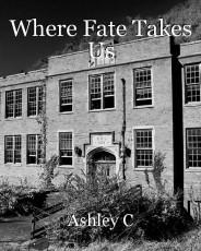 Where Fate Takes Us