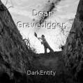 Dear Gravedigger,