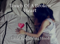 Touch Of A Broken Heart