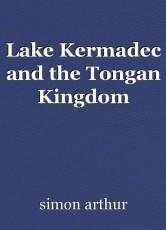 Lake Kermadec and the Tongan Kingdom
