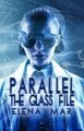 Parallel: The Glass File