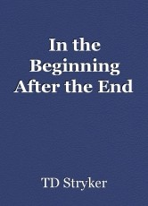 In the Beginning After the End
