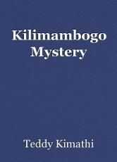 Kilimambogo Mystery