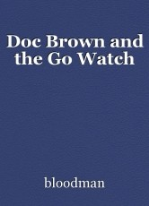 Doc Brown and the Go Watch