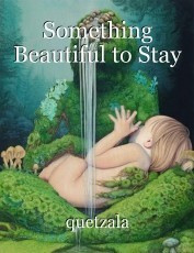 Something Beautiful to Stay