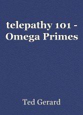 telepathy 101 - Omega Primes