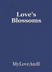 Love's Blossoms