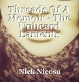 Threads Of A Memoir - The Unheard Laments