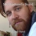 My Husband's Beard