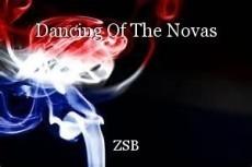 Dancing Of The Novas