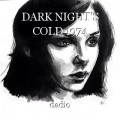 DARK NIGHT'S COLD 1974