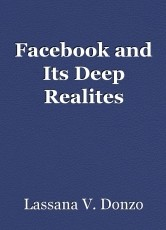 Facebook and Its Deep Realites