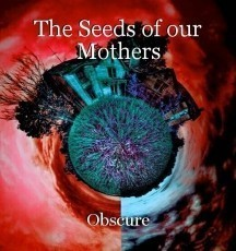 The Seeds of our Mothers