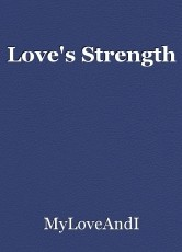 Love's Strength
