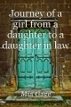 Journey of a girl from a daughter to a daughter in law