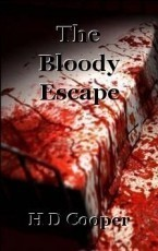 The Bloody Escape