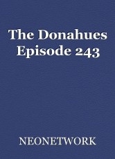 The Donahues Episode 243