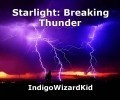 Starlight: Breaking Thunder