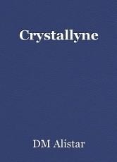 Crystallyne