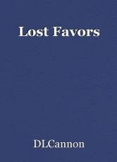 Lost Favors