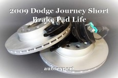 2009 Dodge Journey Short Brake Pad Life