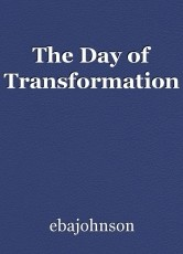 The Day of Transformation