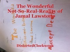 The Wonderful Not-So-Real-Reality of Jamal Lawstone