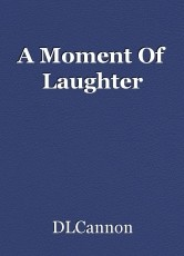 A Moment Of Laughter