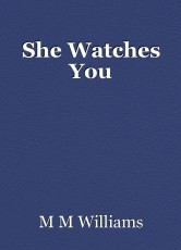 She Watches You