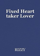 Fixed Heart taker Lover