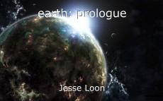earth: prologue