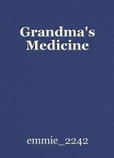 Grandma's Medicine