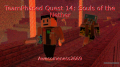 TeamPhased Quest 14: Souls of the Nether